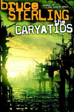 The_Caryatids_Bruce_Sterling